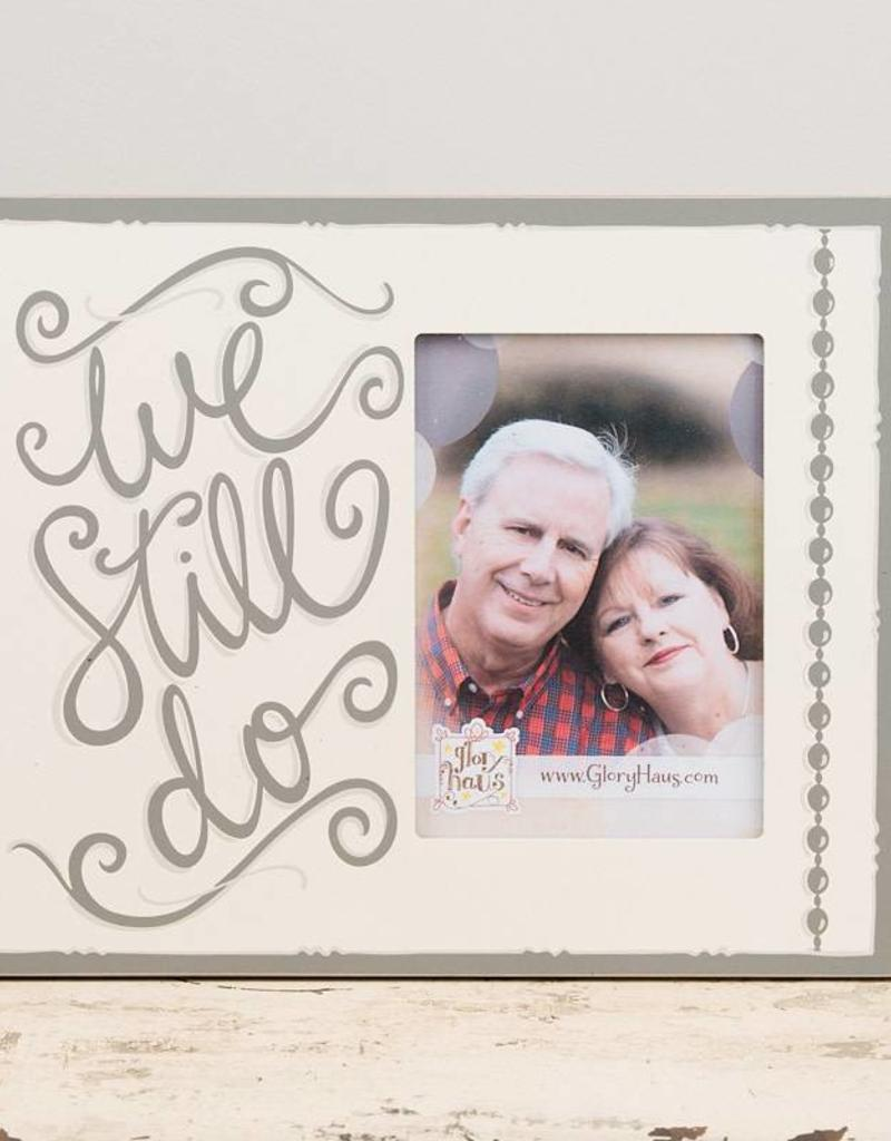 We Still Do Anniversary Picture Frame