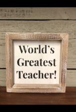 World's Greatest Teacher Sign