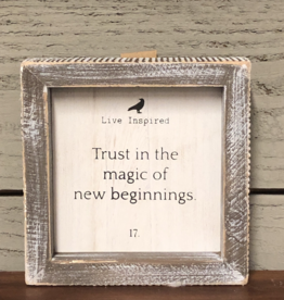 "Adams & Co. ""Trust in the magic of new beginnings"" - Framed Sign"
