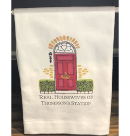 Real Housewives Of Thompson's Station Tea Towel