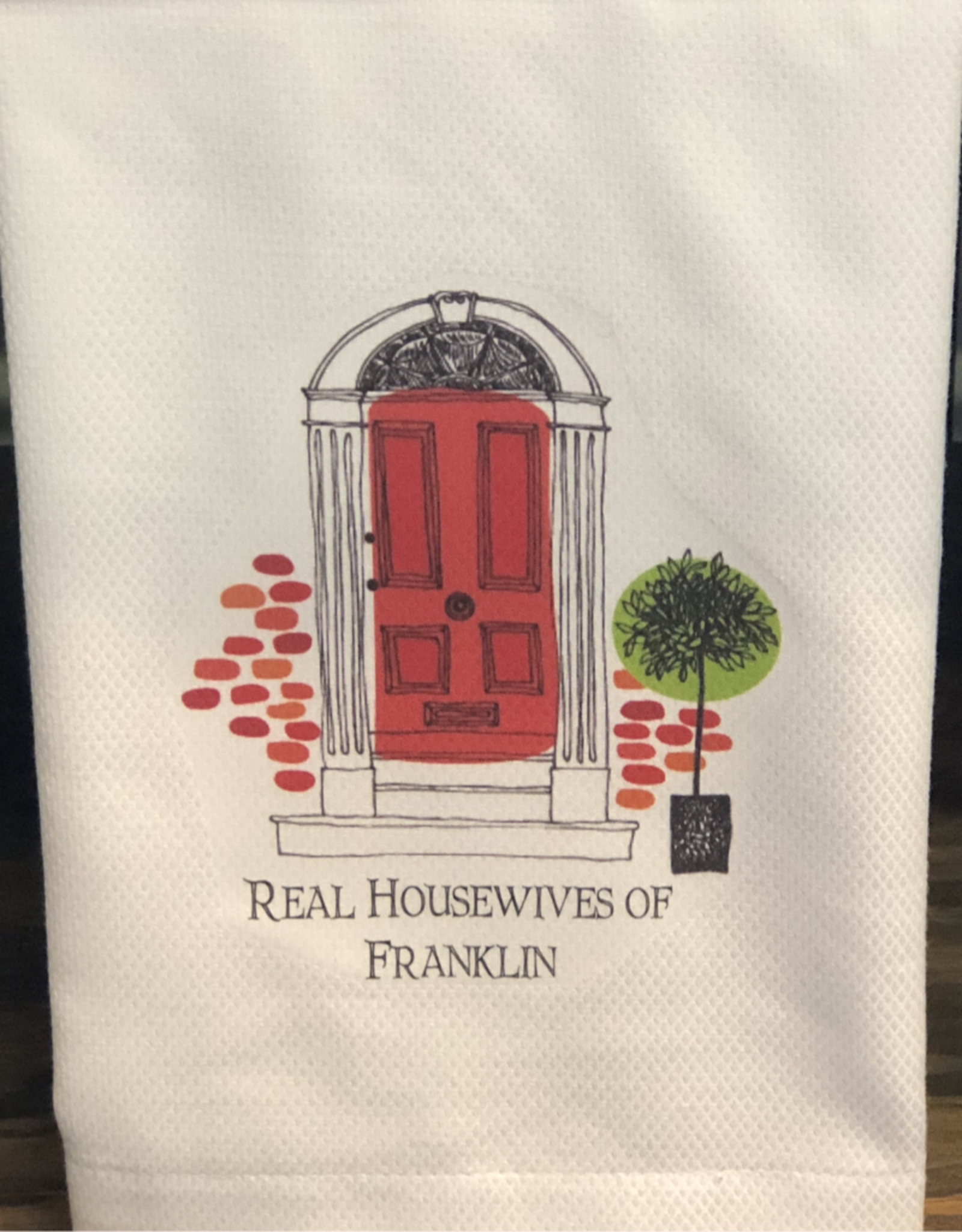 Real Housewives Franklin Huck Towel