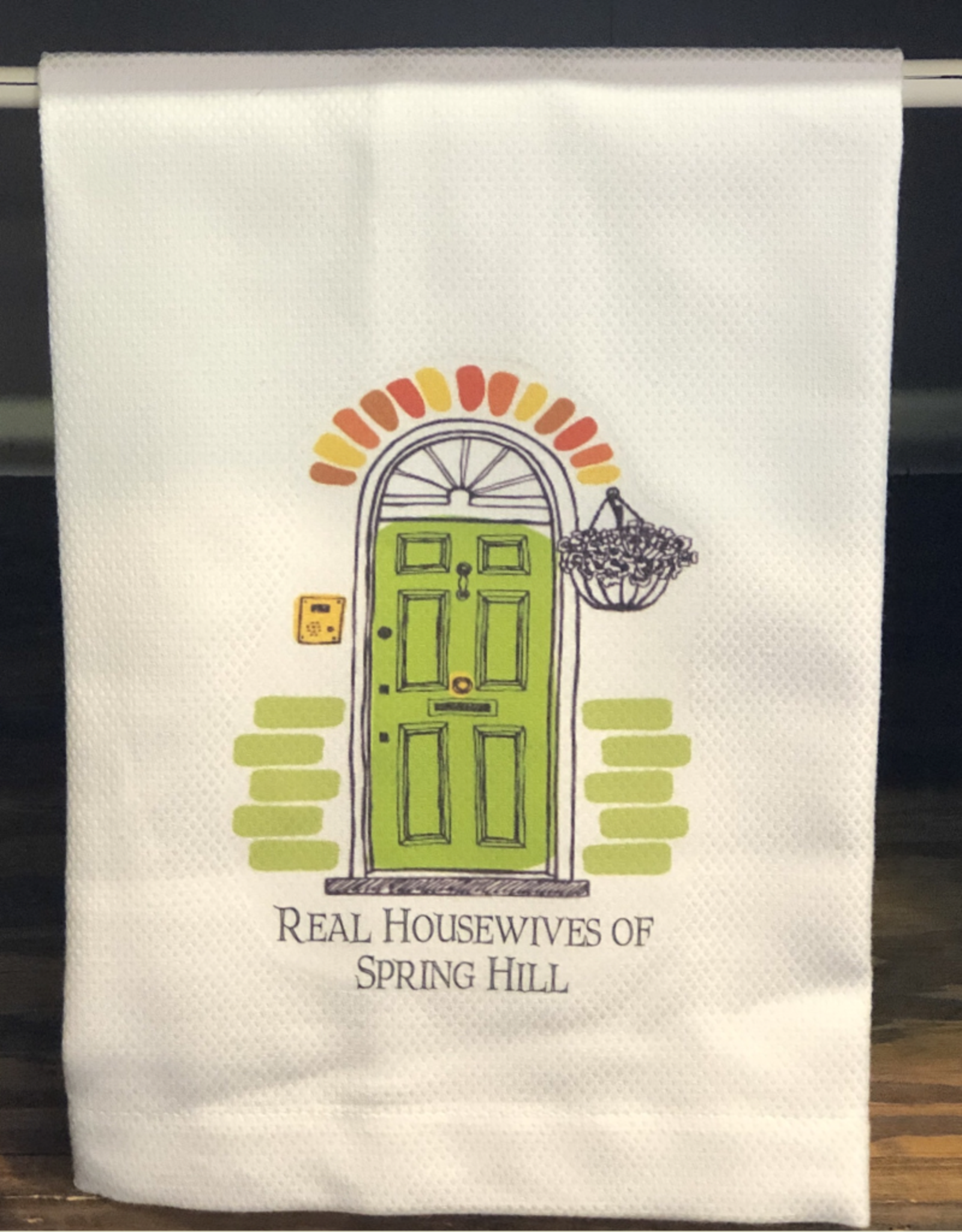 Real Housewives Of Spring Hill Tea Towel