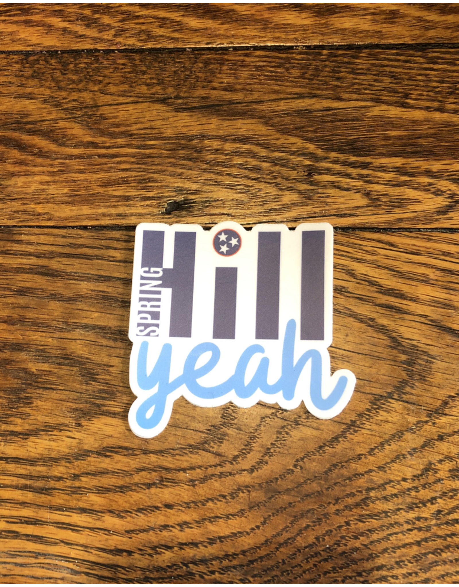 Hill Yeah Sticker