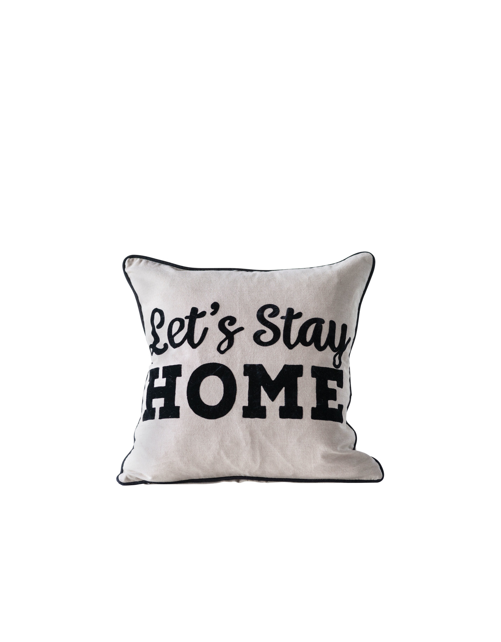 """""""Let's Stay Home"""" Square Cotton Pillow"""