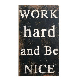"""""""Work Hard and Be Nice"""" Wood Wall Décor"""