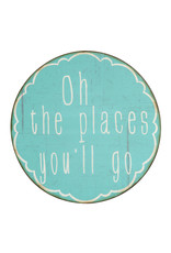 """""""Oh the Places You'll Go"""" Round Metal Wall Décor"""
