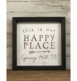 "This Is Our Happy Place Sign - 10"" x 10"""