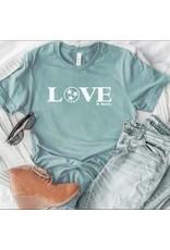 Love it Here T-Shirt