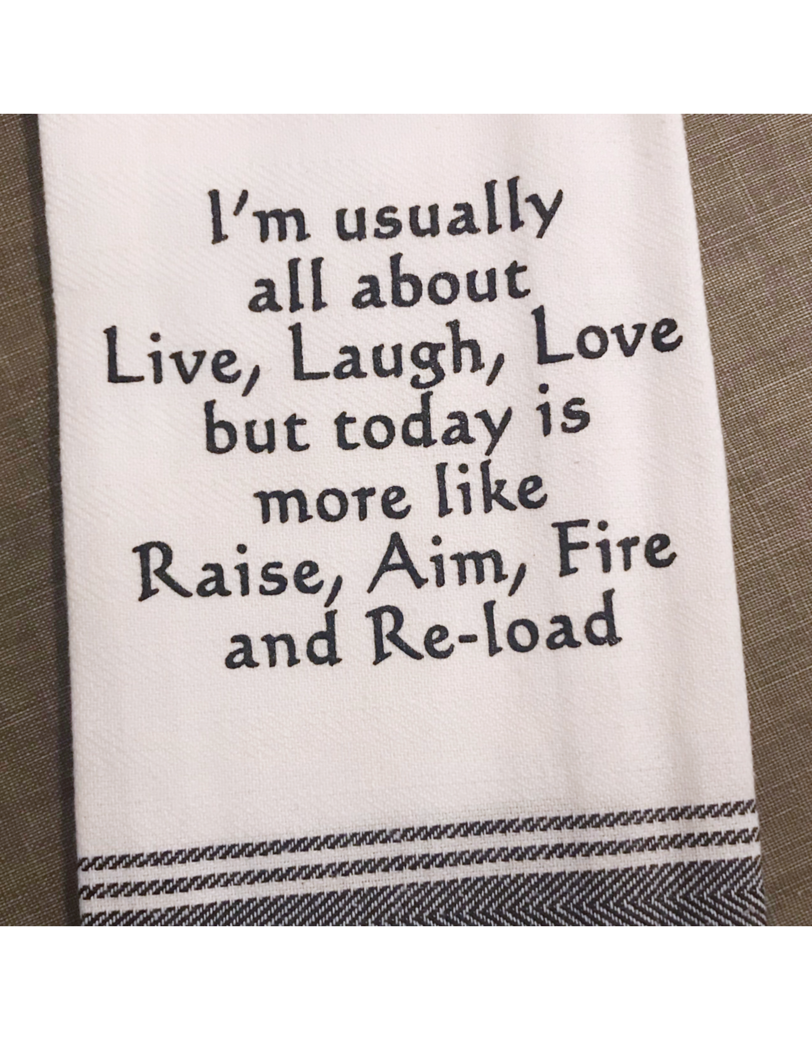 Raise, Aim, Fire Tea Towel