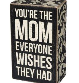 Box Sign - Mom Wish