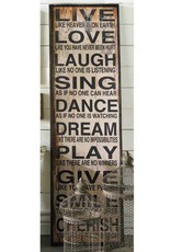 Tall Love Laugh Sing Sign