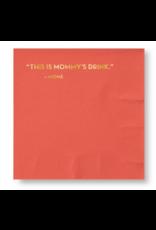 Sapling Press Mommy's Drink Napkins