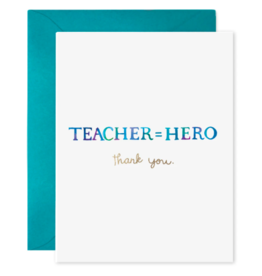 E. Frances Teacher Equals Hero Card
