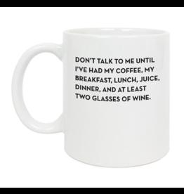 Sapling Press Don't Talk to Me Mug