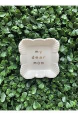 Mini My Dear Mom Tray