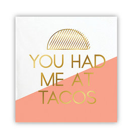 Slant Collections You Had Me At Tacos Napkins