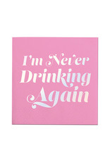 Slant Collections Never Drinking Again Napkins