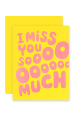 The Social Type Miss You So Much Card