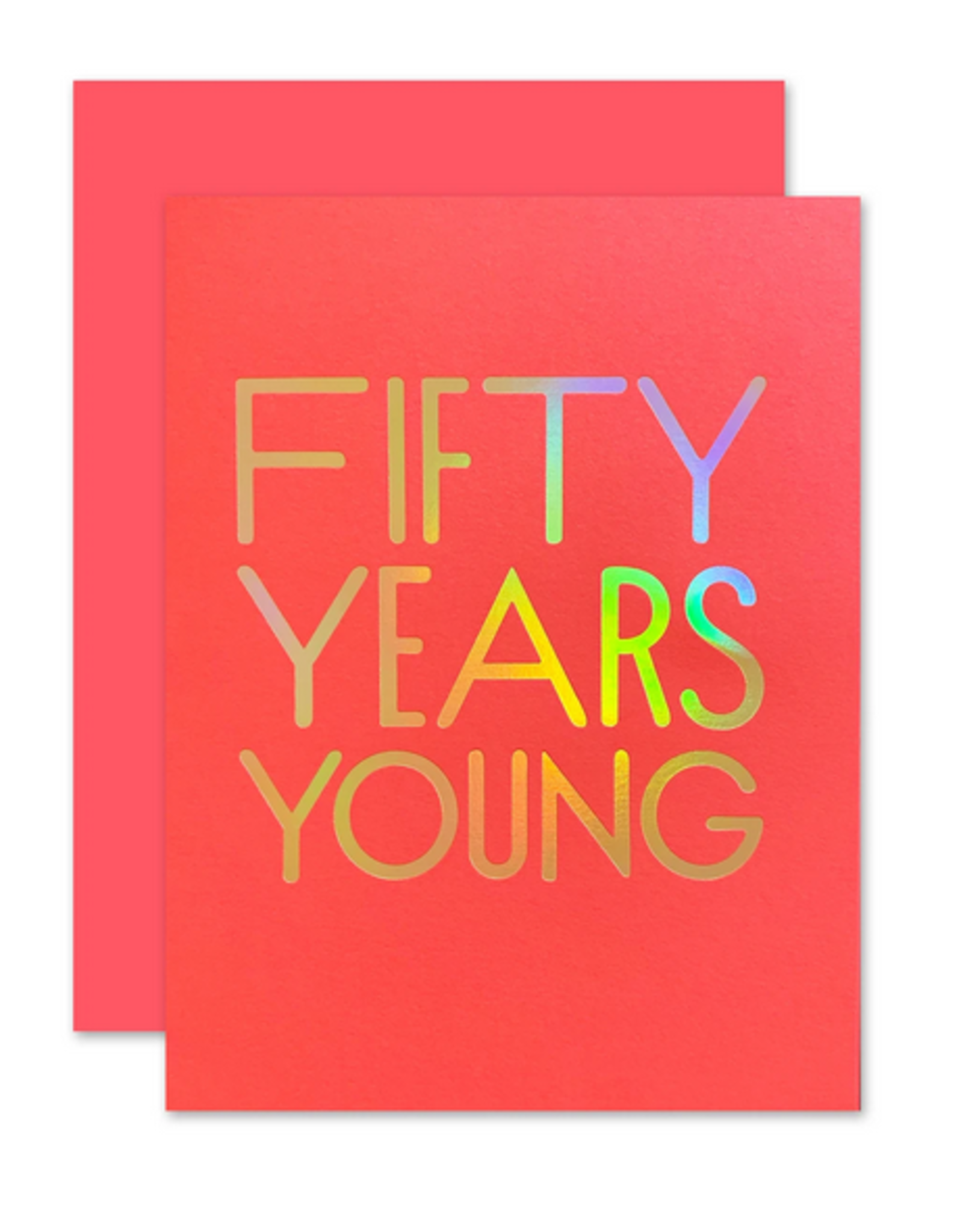The Social Type 50 Years Young Card
