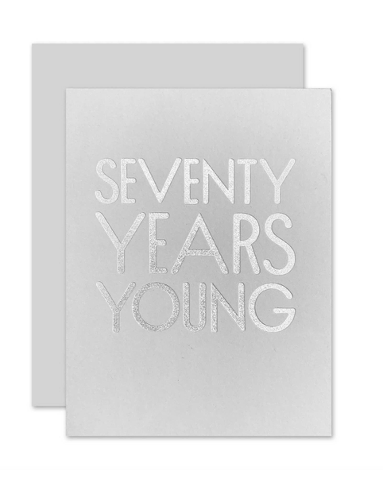 The Social Type 70 Years Young Card