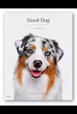 Random House Good Dog: A Collection of Portraits