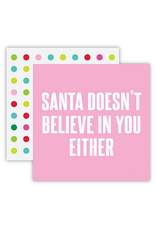 Slant Collections Santa Doesn't Believe You Either Napkins