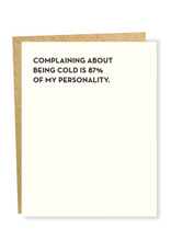 Sapling Press Being Cold Card