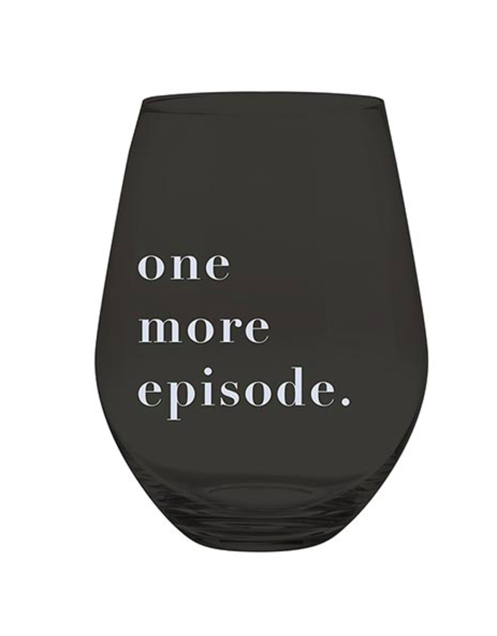 Slant Collections One More Episode Jumbo Stemless Wineglass