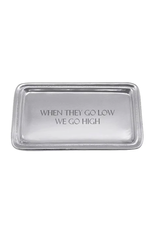 Mariposa When They Go Low Signature Tray