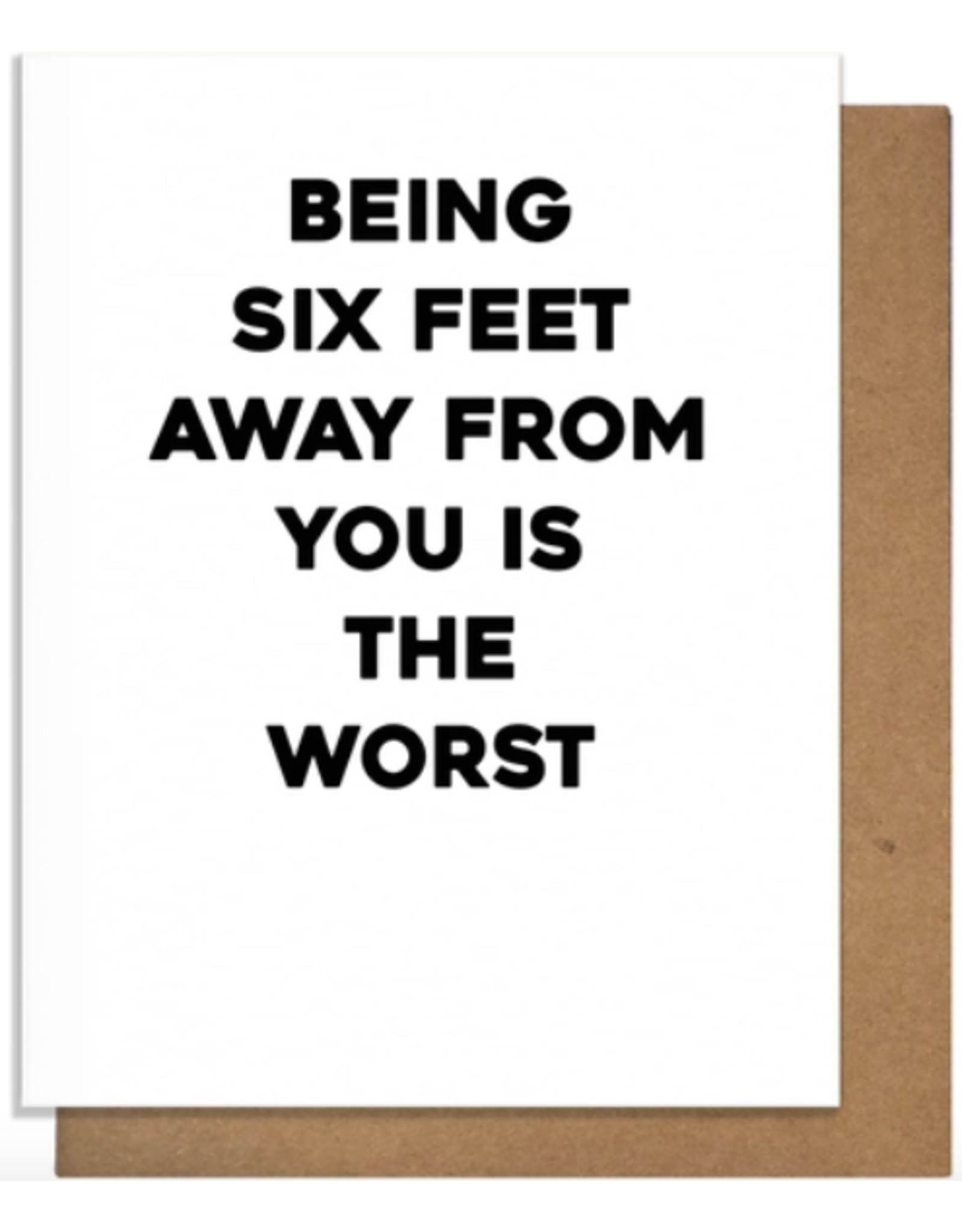 Pretty Alright Goods Six Feet Greeting Card