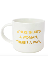 Chez  Gagne Where There's A Woman Mug