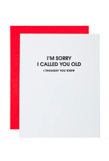 Chez  Gagne Sorry I Called You Old Card