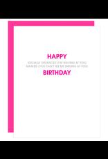 Chez  Gagne Happy Socially Distanced Birthday Card