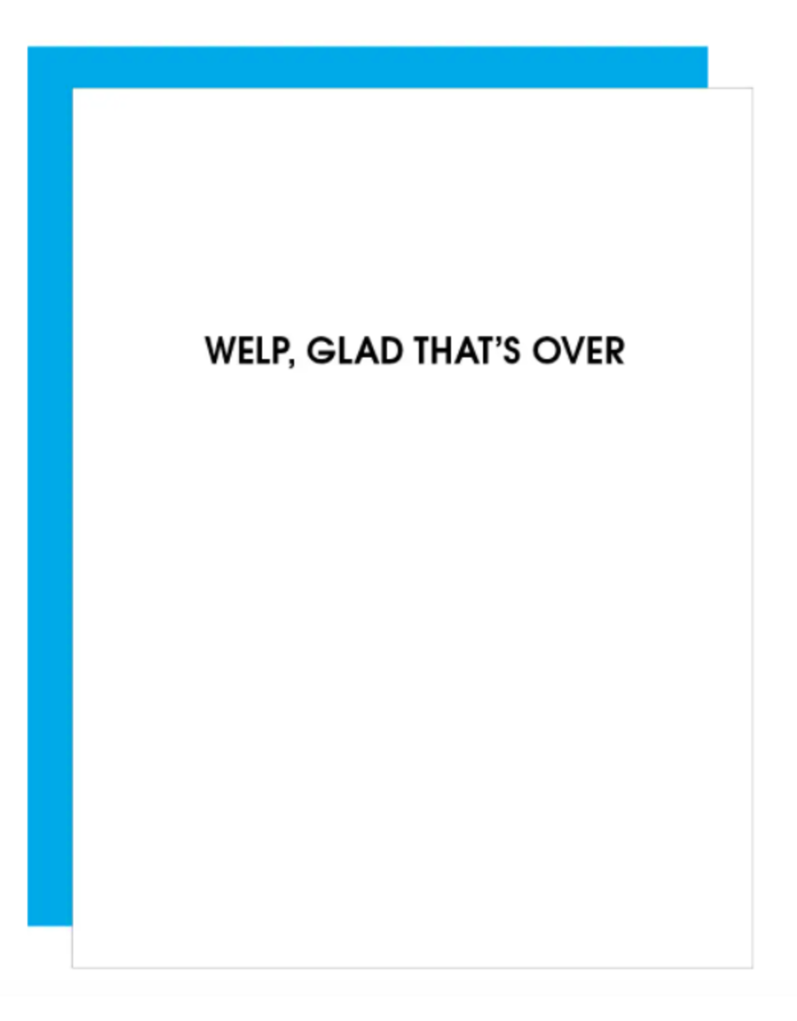 Chez  Gagne Glad That's Over Card