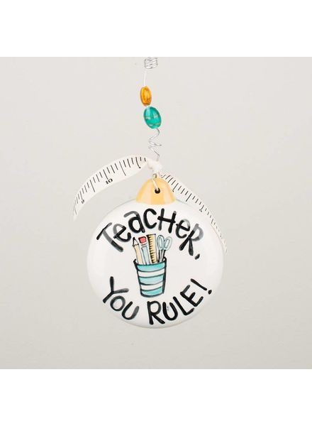 Glory Haus Teacher You Rule Ornament