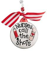 Glory Haus Nurses Call The Shots Ornament