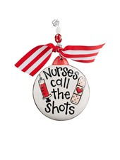 Glory Haus Nurses Call The Shots Ornament