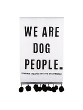 Glory Haus We Are Dog People Tea Towel