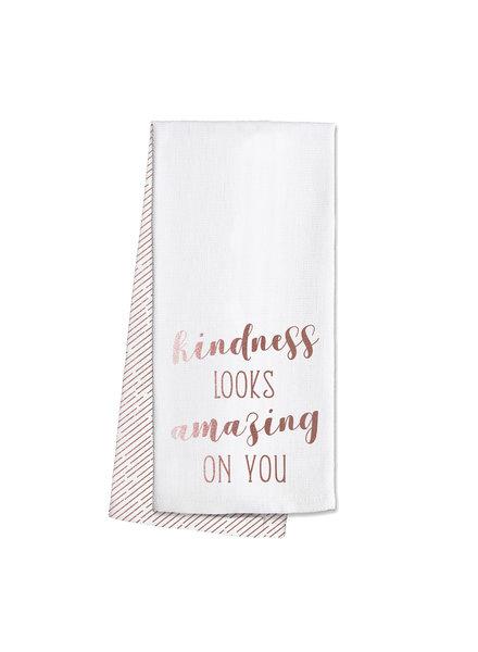 Swig Kindness Looks Amazing On You Tea Towel