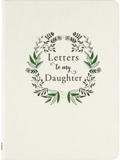Peter Pauper Press Letters To My Daughter Journal