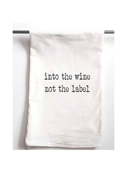 Aspen Lane Into the Wine Not the Label Schitt's Creek Tea Towel