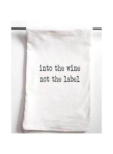Aspen Lane Into the Wine Not the Label Schitt's Creek Tea Towel
