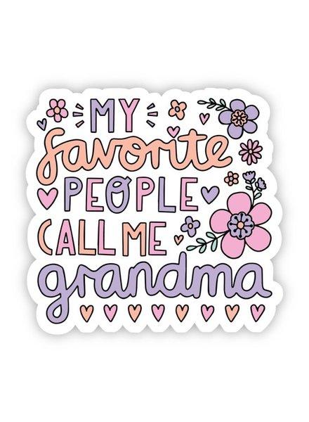 Big Moods My Favorite People Call Me Grandma Sticker