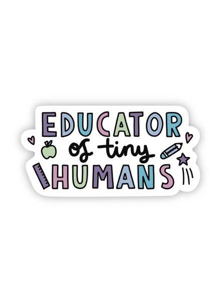Big Moods Educator of Tiny Humans Sticker