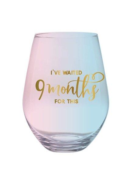 Slant I've Waited 9 Months For This Stemless Wine Glass