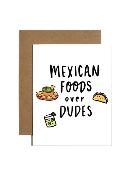 Brittany Paige Greeting Card - Mexican Foods Over Dudes