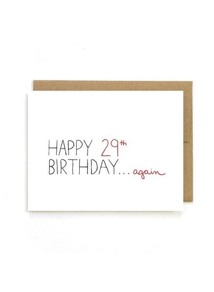 Unblushing 29 Again Greeting Card