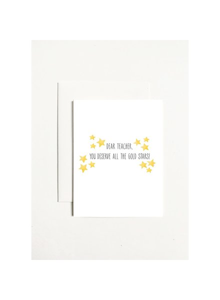 k.Patricia Teacher You Deserve All The Gold Stars Greeting Card