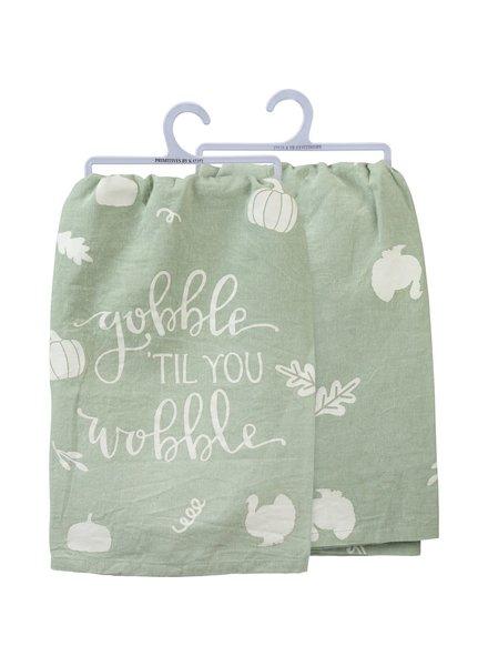 Primitives By Kathy Gobble 'Til You Wobble Tea Towel