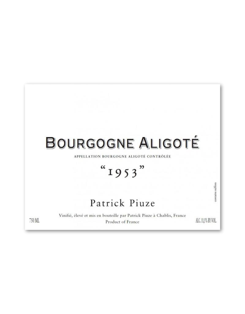 Piuze 2018 Patrick Piuze 1953 Bourgogne Aligote 750 ml